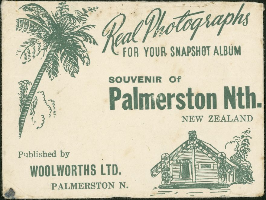 """Real Photographs For Your Snapshot Album - Souvenir of Palmerston North, New Zealand"" 1"