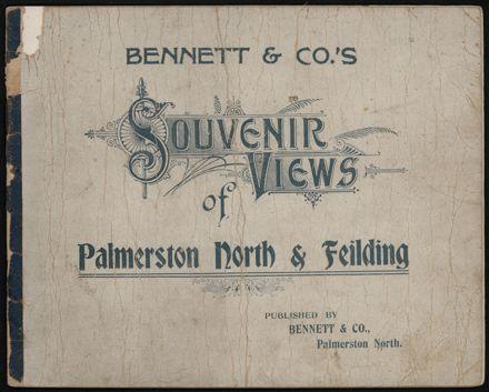 Bennett & Co's Souvenir Views of Palmerston North 1