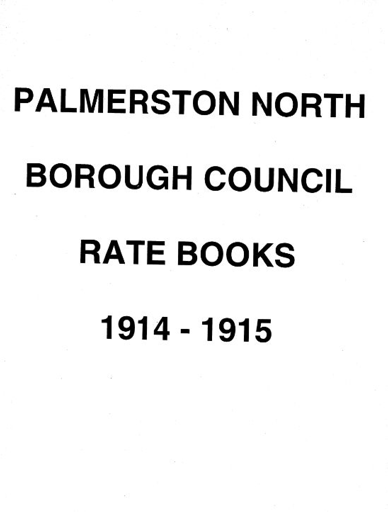 Palmerston North Borough Council Rate Book 1914-1915