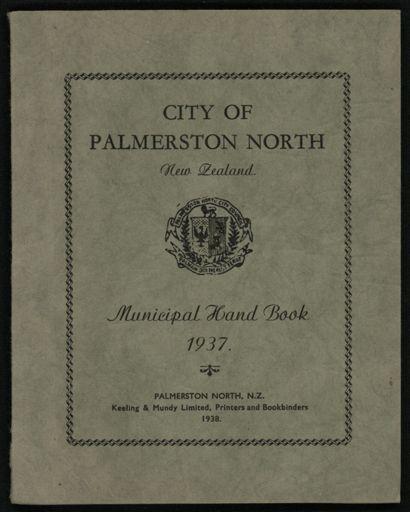 City of Palmerston North Municipal Hand Book 1937