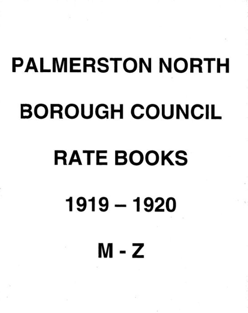 Palmerston North Borough Council Rate Book 1919-1920 (M-Z)