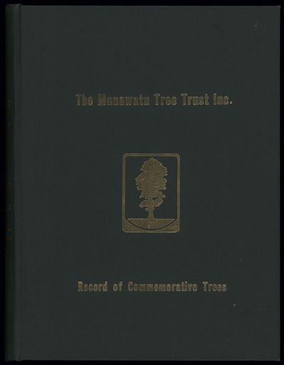 Manawatū Tree Trust - Record of Commemorative Trees