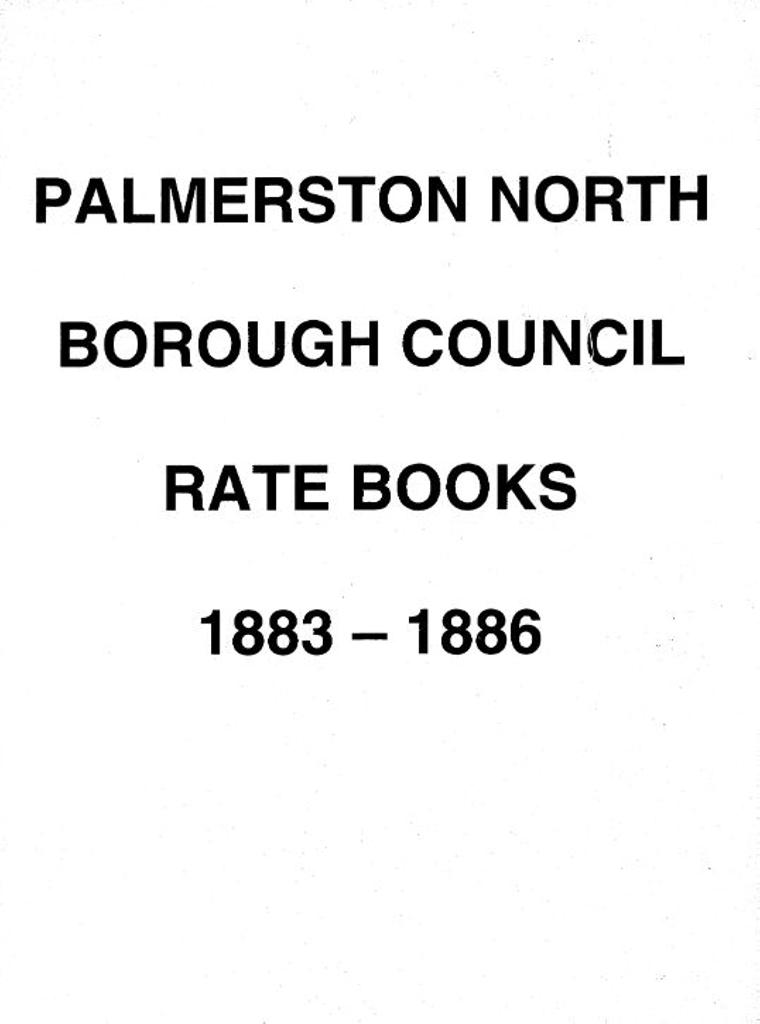 Palmerston North Borough Council Rate Book 1883 - 1886