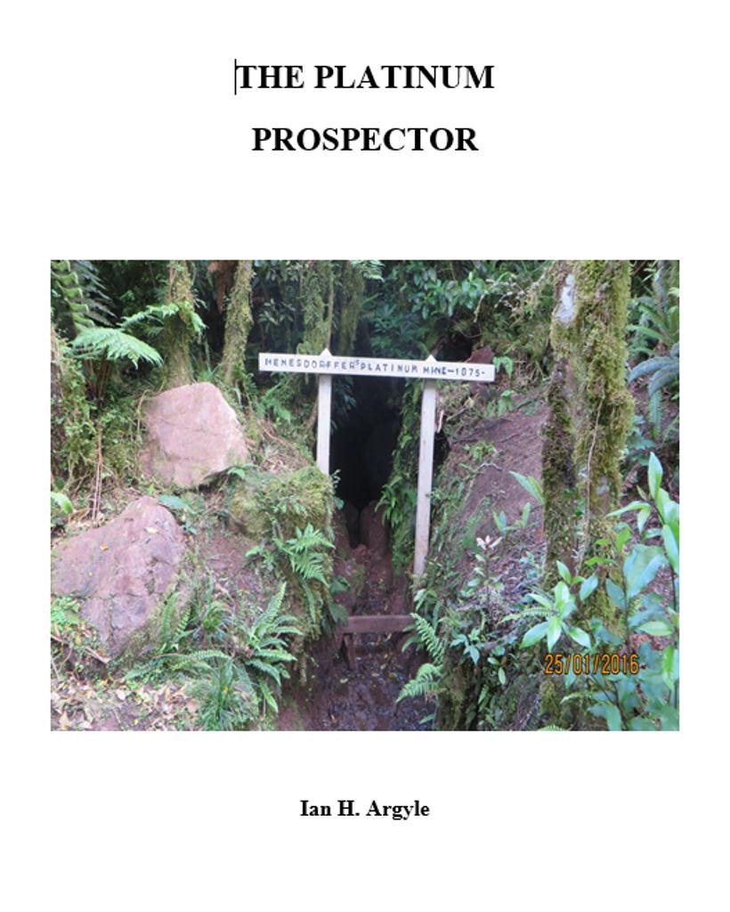 """The Platinum Prospector"", the story of Alexanader Menesdorffer"