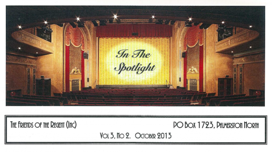"""In the Spotlight"" - the magazine of the Friends of the Regent (Theatre)"