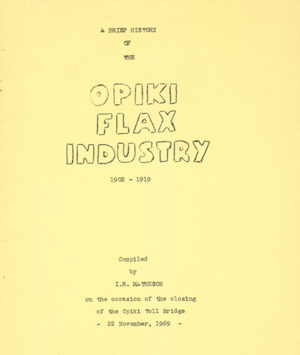 A Brief History of the Opiki Flax Industry (1902-1919)